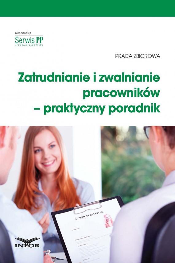 okładka Zatrudnianie i zwalnianie pracowników – praktyczny poradnik (PDF). Ebook | PDF | INFOR PL SA