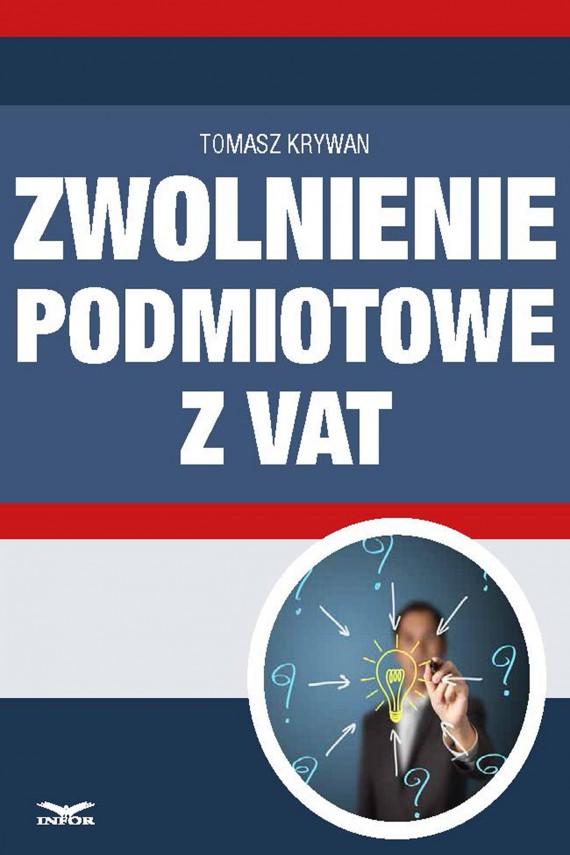 okładka Zwolnienia podmiotowe z VAT. Ebook   PDF   Tomasz Krywan