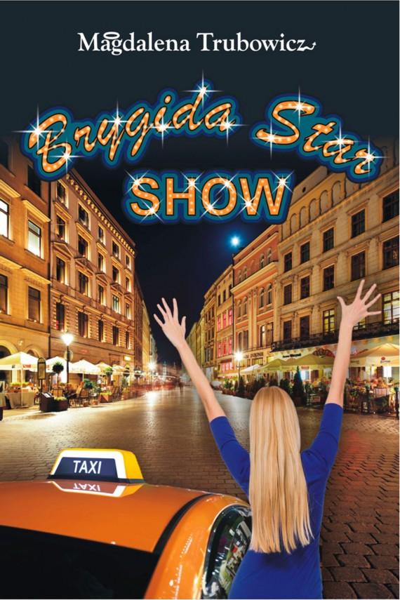 okładka Brygida Star Show. Ebook | EPUB, MOBI | Magdalena  Trubowicz