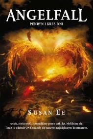 okładka Angelfall. Penryn i kres dni. Ebook | EPUB,MOBI | Susan Ee