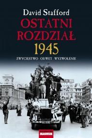 okładka Ostatni rozdział 1945. Zwycięstwo, odwet, wyzwolenie. Ebook | EPUB,MOBI | David Stafford