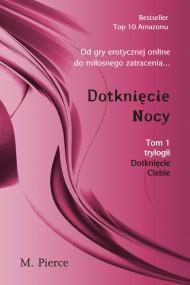 okładka Dotknięcie Nocy. Ebook   EPUB,MOBI   M. Pierce