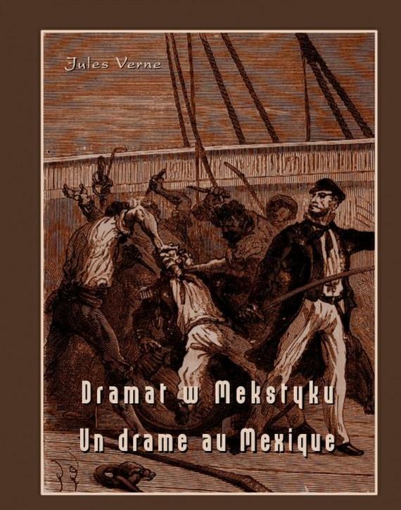 okładka Dramat w Meksyku. Un drame au Mexiqueebook | EPUB, MOBI | Jules Verne