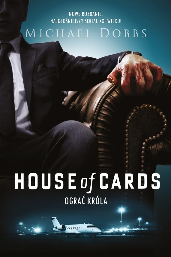 okładka House of Cards. Ograć królaebook | EPUB, MOBI | Michael Dobbs
