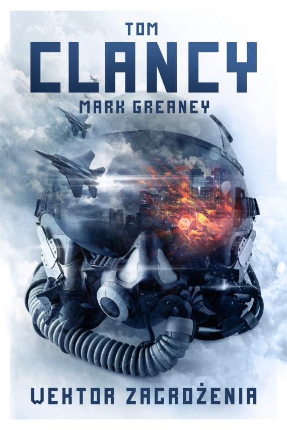 okładka Wektor zagrożeniaebook | EPUB, MOBI | Tom Clancy, Mark Greaney