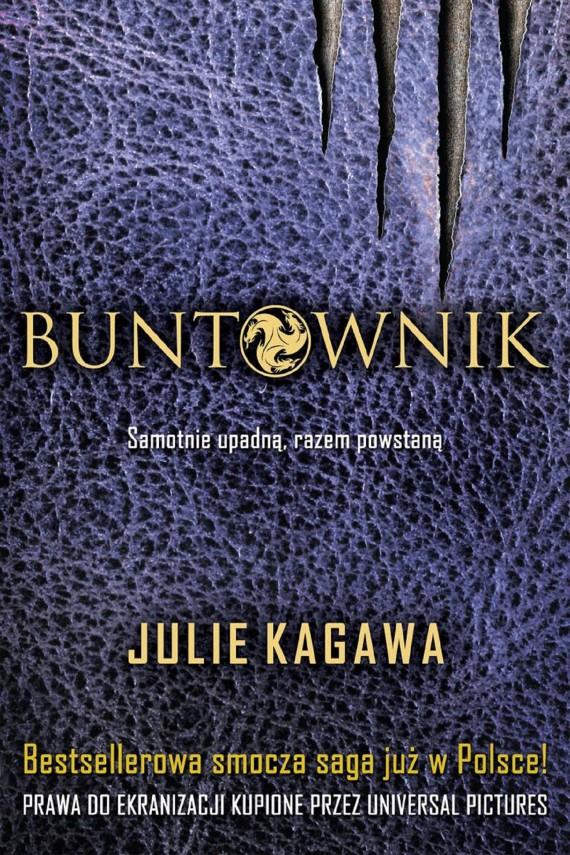 okładka Buntownikebook | EPUB, MOBI | Julie Kagawa