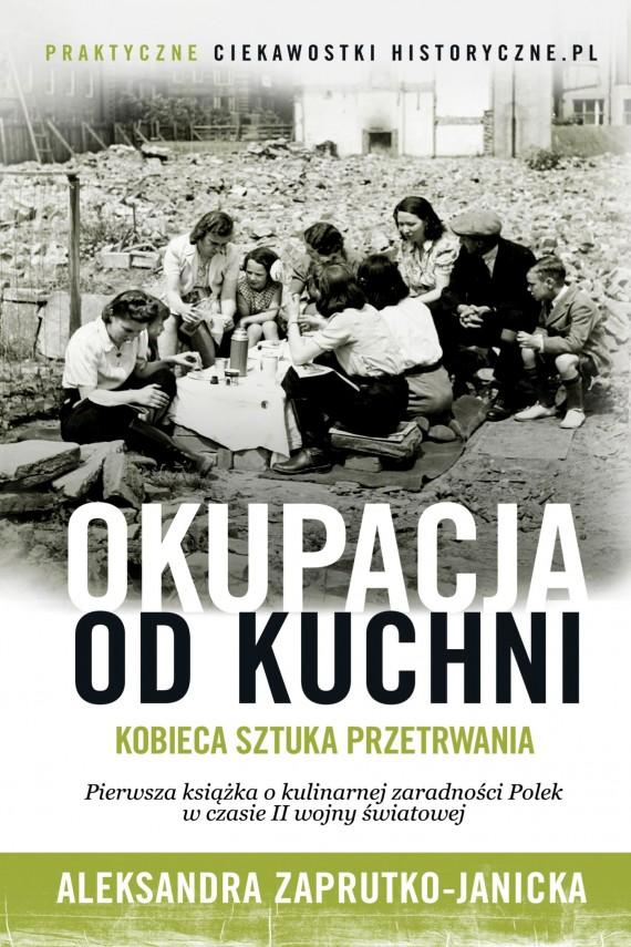 okładka Okupacja od kuchni. Ebook | EPUB, MOBI | Aleksandra Zaprutko-Janicka