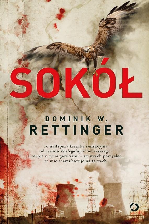 okładka Sokół. Ebook | EPUB, MOBI | Dominik W. Rettinger
