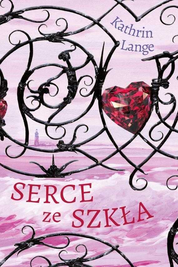 okładka Serce ze szkła. Tom 1. Ebook | EPUB, MOBI | Kathrin Lange