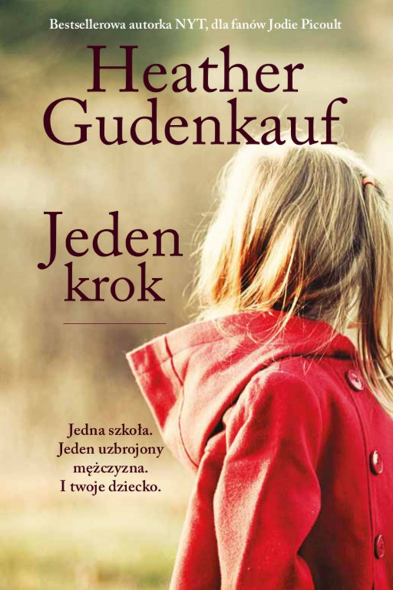 okładka Jeden krok. Ebook | EPUB, MOBI | Heather Gudenkauf