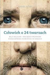 okładka Człowiek o 24 twarzach. Ebook | papier | Daniel Keyes