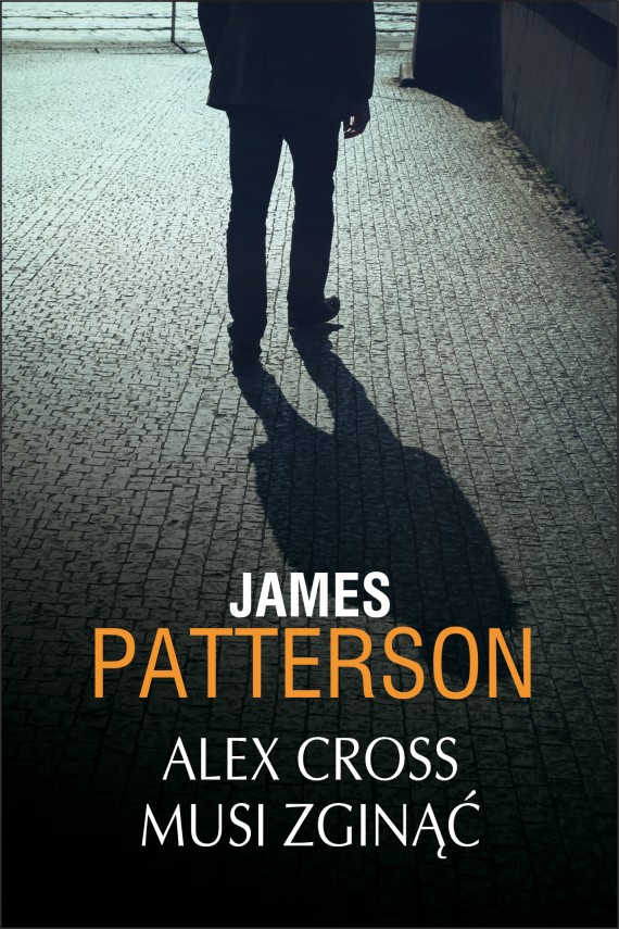 okładka Alex Cross musi zginąćebook | EPUB, MOBI | James Patterson