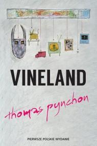 okładka Vineland. Ebook | EPUB,MOBI | Thomas Pynchon
