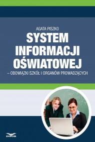 okładka System informacji Oswiatowej - obowiązki szkół i organów prowadzących. Ebook | papier | Agata Piszko