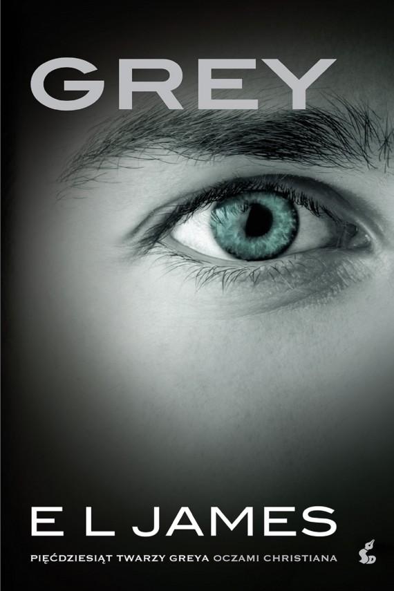 """okładka Grey. """"Pięćdziesiąt twarzy Greya"""" oczami Christianaebook   EPUB, MOBI   E L james"""