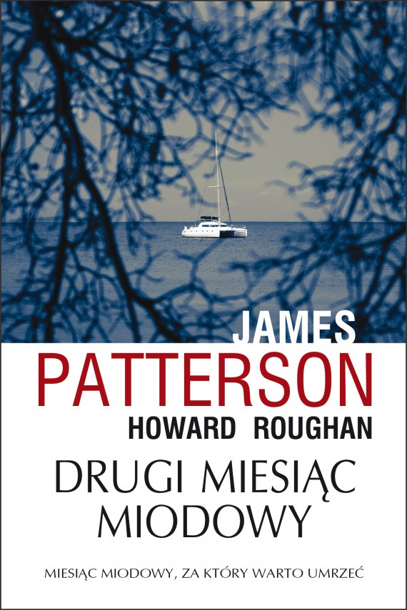 okładka Drugi miesiąc miodowy. Ebook | EPUB, MOBI | James Patterson, Howard Roughan