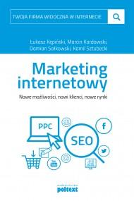 okładka Marketing internetowy, Ebook | Łukasz  Kępiński, Marcin Kordowski, Damian Sałkowski, Kamil Sztubecki