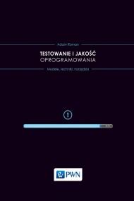 okładka Testowanie i jakość oprogramowania, Ebook | Adam  Roman
