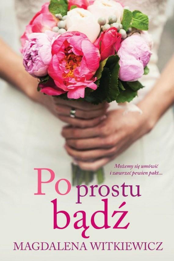 okładka Po prostu bądźebook | EPUB, MOBI | Magdalena Witkiewicz
