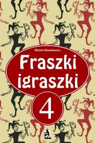 okładka Fraszki Igraszki IV. Ebook | EPUB,MOBI | Witold Oleszkiewicz