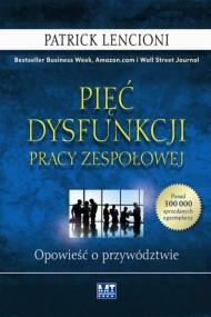 okładka Pięć dysfunkcji pracy zespołowej. Ebook | Patrick Lencioni