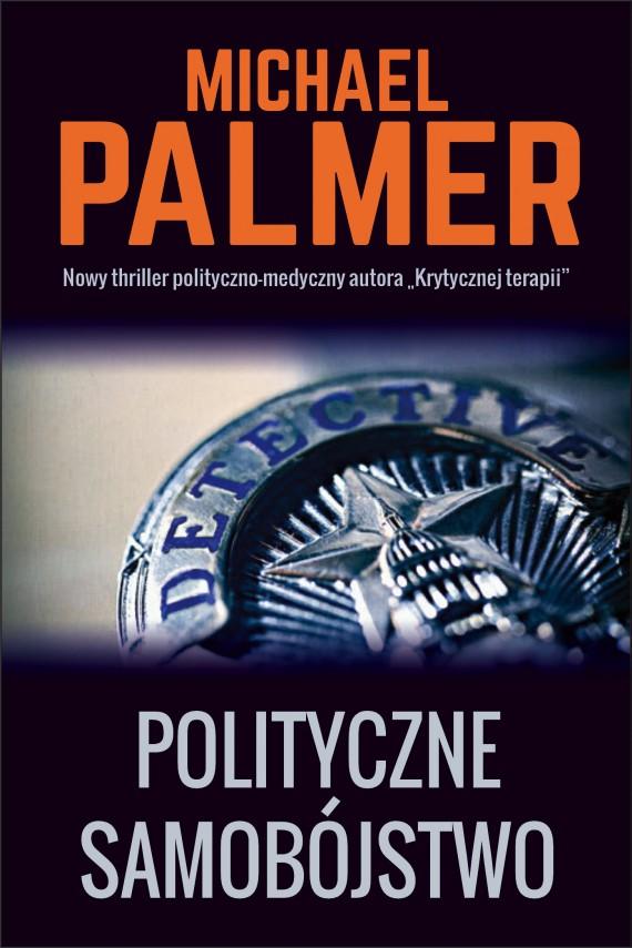 okładka Polityczne samobójstwo. Ebook   EPUB, MOBI   Michael Palmer