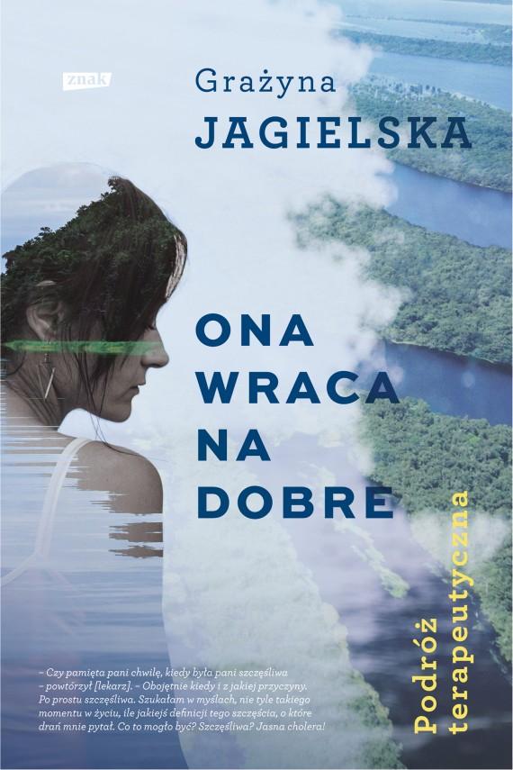 okładka Ona wraca na dobre. Podróż terapeutycznaebook | EPUB, MOBI | Grażyna Jagielska