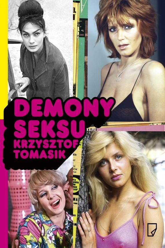 okładka Demony seksu. Ebook | EPUB, MOBI | Krzysztof Tomasik