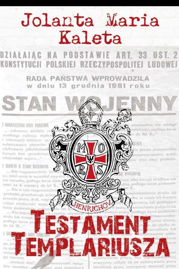 okładka Testament Templariuszaebook | EPUB, MOBI | Jolanta Maria  Kaleta