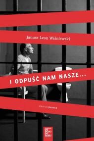 okładka I odpuść nam nasze.... Ebook | EPUB,MOBI | Janusz L. Wiśniewski