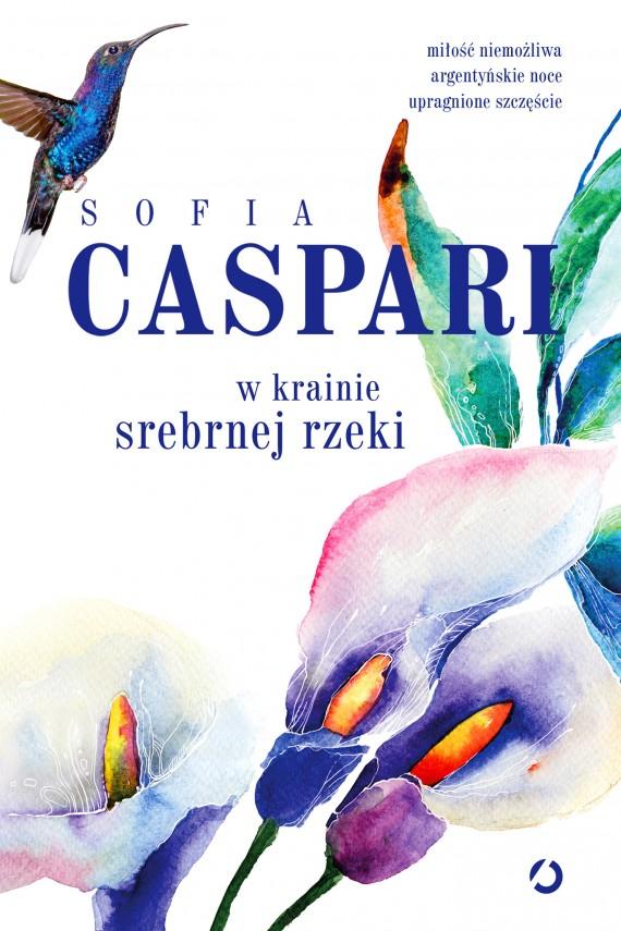 okładka W krainie srebrnej rzeki. Ebook | EPUB, MOBI | Sofia Caspari