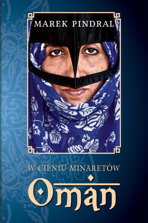 okładka W cieniu minaretów. Omanebook | EPUB, MOBI | Marek Pindral