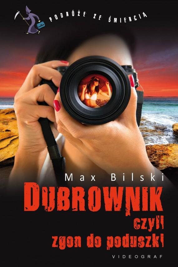 okładka Dubrownik, czyli zgon do poduszki. Ebook | EPUB, MOBI | Max Bilski