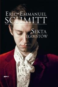 okładka Sekta egoistów. Ebook | EPUB,MOBI | Eric-Emmanuel Schmitt