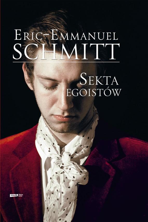 okładka Sekta egoistów. Ebook | EPUB, MOBI | Eric-Emmanuel Schmitt