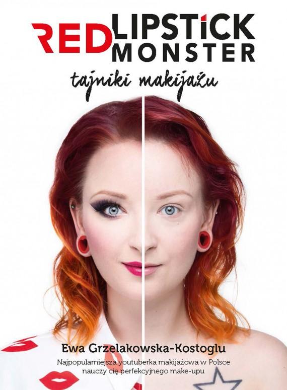 okładka Red Lipstick Monster. Tajniki makijażuebook | PDF | Ewa Grzelakowska-Kostoglu