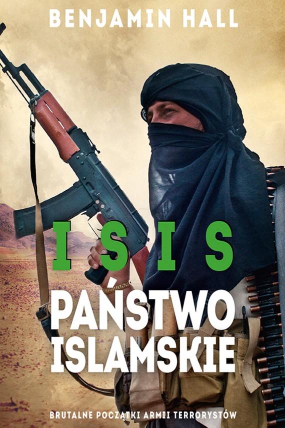 okładka ISIS. Państwo Islamskieebook | EPUB, MOBI | Benjamin  Hall