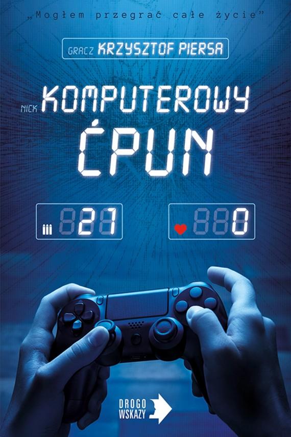 okładka Komputerowy ćpunebook | EPUB, MOBI | Krzysztof Piersa