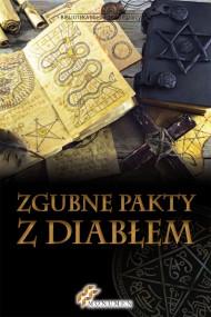 okładka Zgubne pakty z diabłem. Ebook | papier | Opracowanie zbiorowe