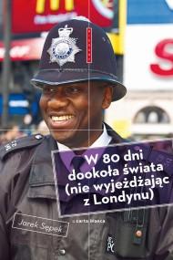okładka W 80 dni dookoła świata (nie wyjeżdżając z Londynu), Ebook | Jarek  Sępek