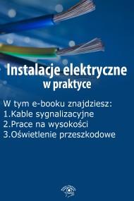 okładka Instalacje elektryczne w praktyce, wydanie grudzień 2015 r.. Ebook | EPUB,MOBI | Praca zbiorowa