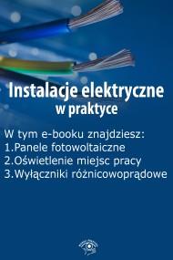 okładka Instalacje elektryczne w praktyce, wydanie październik 2015 r.. Ebook | EPUB,MOBI | Praca zbiorowa