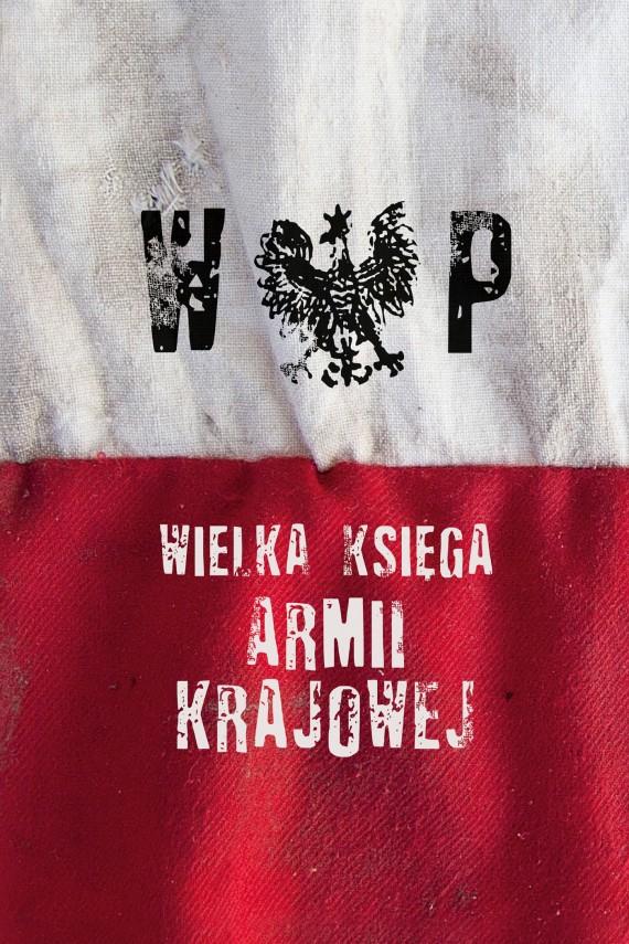 okładka Wielka Księga Armii Krajowejebook | EPUB, MOBI | autor  zbiorowy