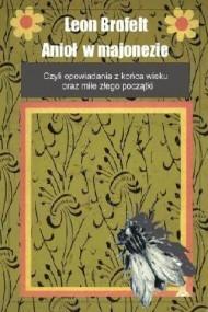 okładka Anioł w majonezie. Ebook | EPUB,MOBI | Leon Brofelt