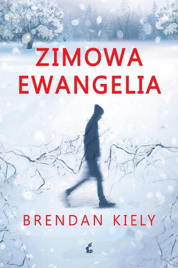 okładka Zimowa ewangeliaebook | EPUB, MOBI | Brendan Kiely