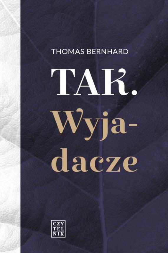 okładka Tak. Wyjadacze. Ebook | EPUB, MOBI | Thomas Bernhard
