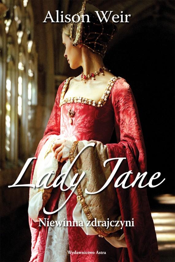 okładka Lady Jane. Niewinna zdrajczyni. Ebook | EPUB, MOBI | Alison Weir