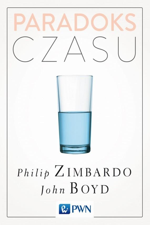 okładka Paradoks czasu. Ebook | EPUB, MOBI | Philip G.  Zimbardo, John  Boyd