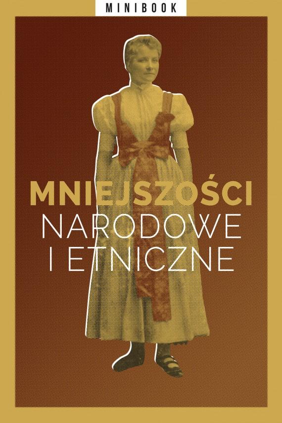okładka Mniejszości narodowe i etniczne (minibook). Ebook | EPUB, MOBI | autor  zbiorowy