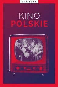 okładka Kino polskie (minibook). Ebook | EPUB,MOBI | autor  zbiorowy